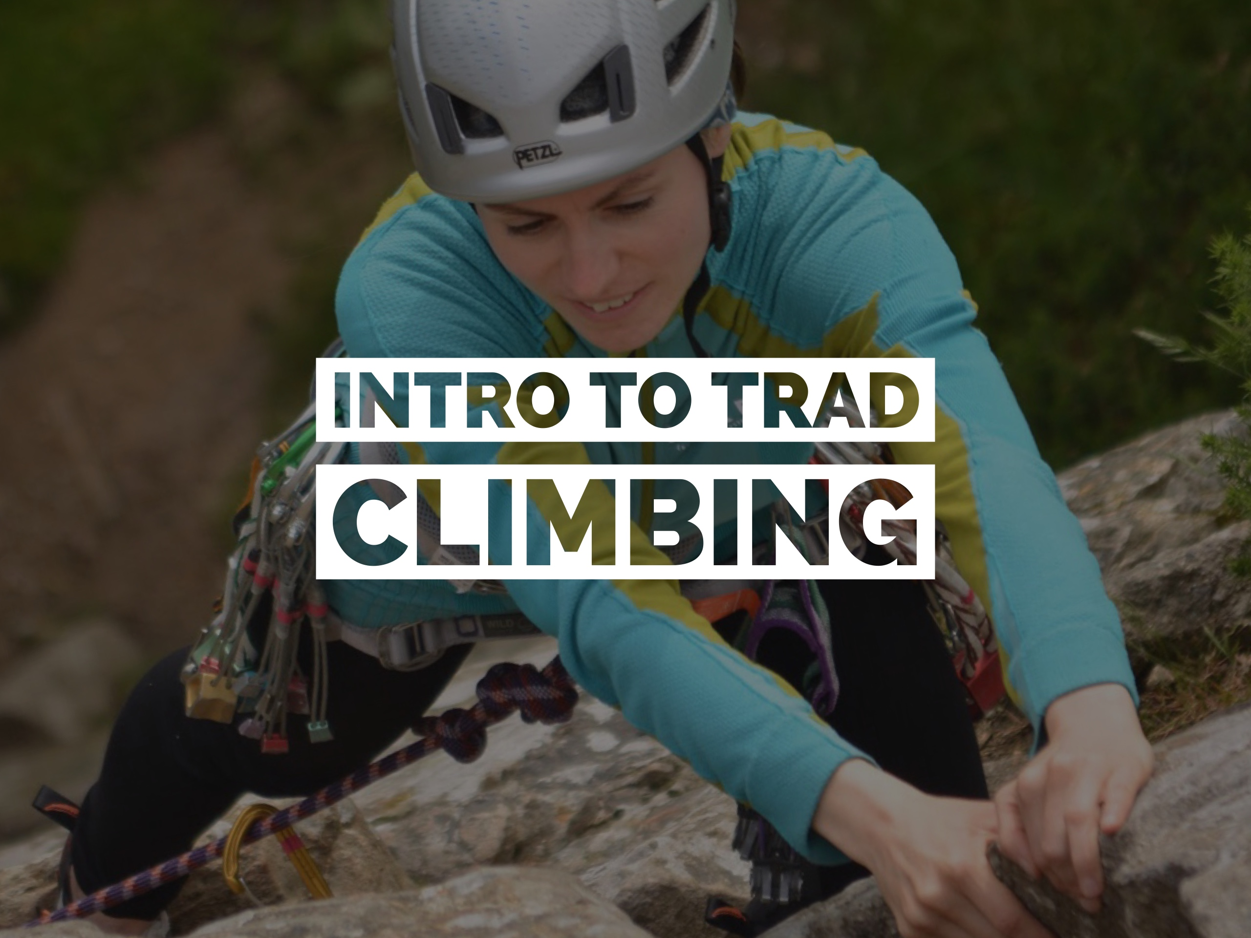 Introduction to Trad Climbing
