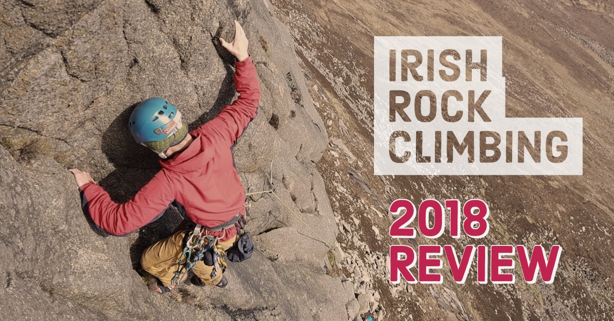Irish Rock Climbing – 2018 Year In Review